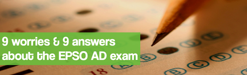 9 tips & 9 worries about the EPSO AD Exam